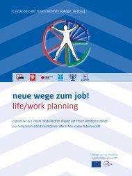 neue wege zum job! life/work planning - Europa-Büro der Freien ...