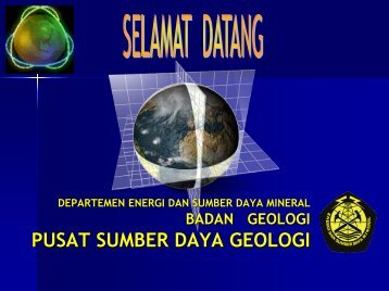 Rencana Strategis Pusat Sumber Daya Geologi Tahun 2006