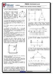 1 Lista 2 CAMPO ELÉTRICO 1. (Ufpe) Três cargas pontuais de valor ...