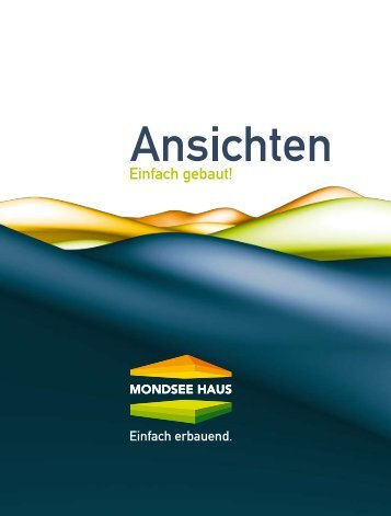 Öffnen MondseeHaus_Katalog_2008.pdf - Mondsee Haus Bau GmbH