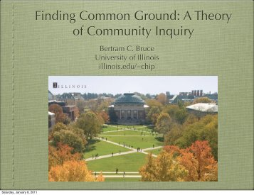 Finding Common Ground: A Theory of Community Inquiry - Illinois