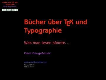 Gerd Neugebauer u.a.: Bücher über TeX und Typographie