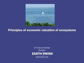Principles of Economic Valuation of Ecosystems (Vorhies) - IW:LEARN