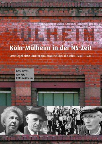 Köln-Mülheim in der NS-Zeit - Geschichtswerkstatt Mülheim