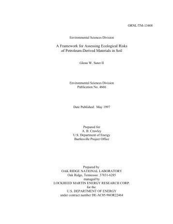 A Framework for Assessing Ecological Risks of Petroleum-Derived ...