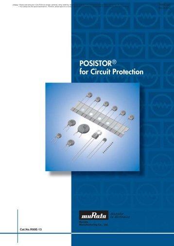 PTC Thermistors POSISTOR ® for Circuit Protection - Murata