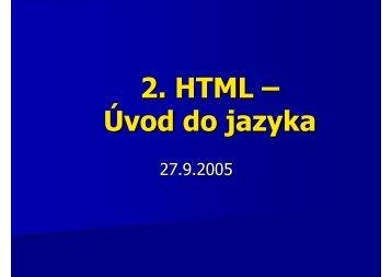 2. HTML – Úvod do jazyka - KSP