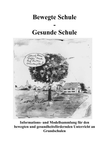 Bewegte Schule - Gesunde Schule - Gesunde Stadt eV Werkstatt für ...