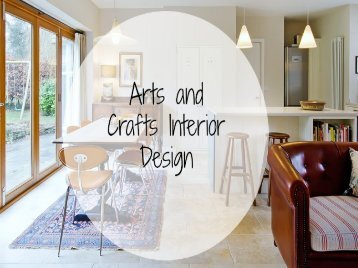 Arts and Crafts Interior Design