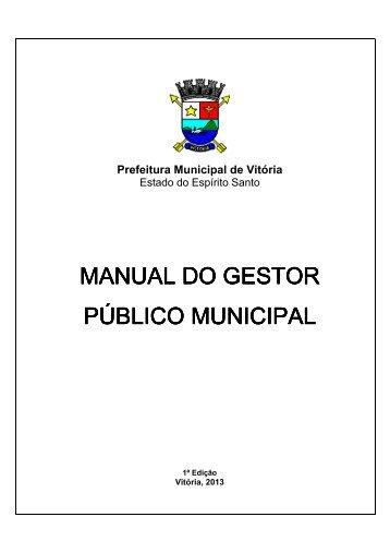 Conheça o Manual do Gestor Público - Prefeitura de Vitória