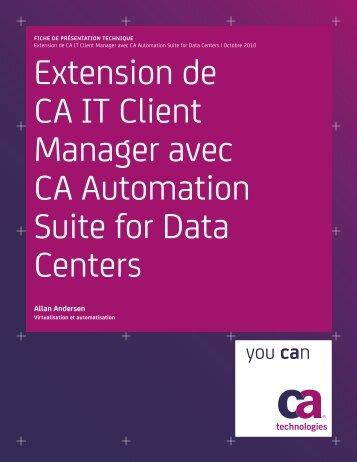 Extension de CA IT Client Manager avec CA ... - CA Technologies