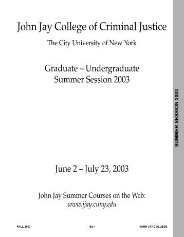 summer session 2003 - John Jay College Of Criminal Justice - CUNY