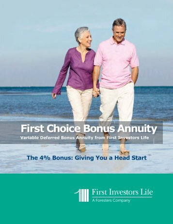 First Choice Bonus Annuity Brochure. - First Investors