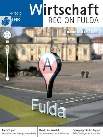 Einfach gut: Handel im Wandel: Bewegung  für die Region: - IHK Fulda
