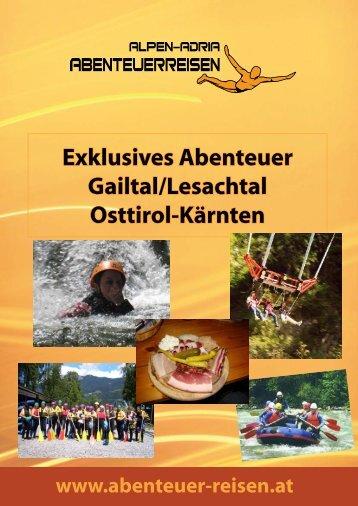 Exklusives Abenteuer Gailtal/Lesachtal Osttirol-Kärnten