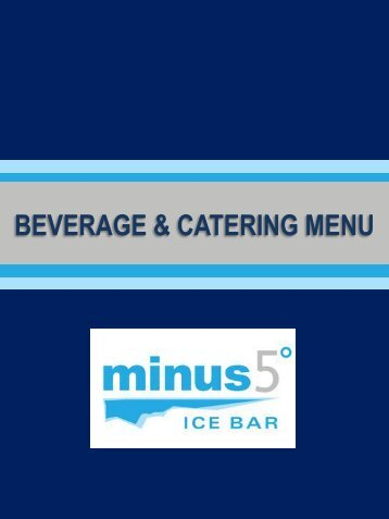 BEVERAGE AND CATERING MENU - Minus 5