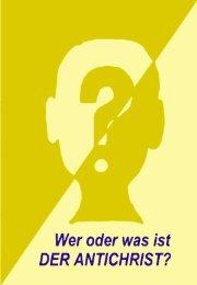 Wer oder was ist DER ANTICHRIST? - Welt von Morgen- Home Page