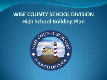 Presentation to Board of Supervisors - Wise County Public Schools