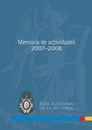 Memoria de actividades 2007-2008 - Real Academia de la Historia