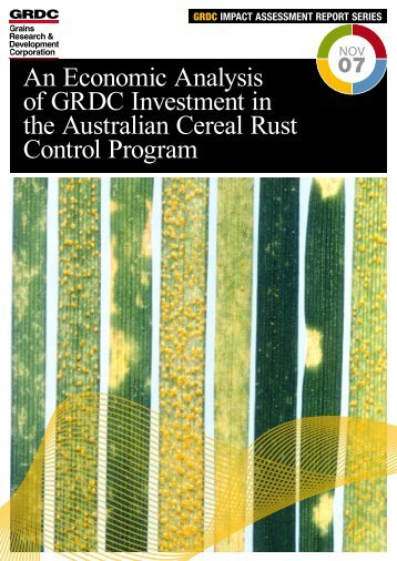 An Economic Analysis of GRDC Investment in the - Grains Research ...