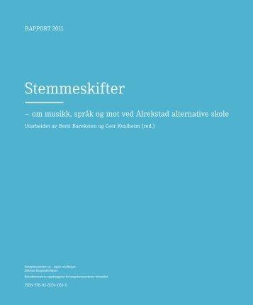 Stemmeskifter- om musikk, språk og mot ved ... - KoRus Bergen