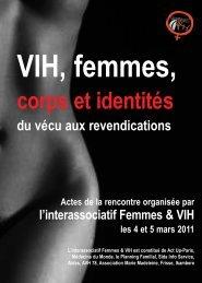 VIH, Femmes, corps et identités, du vécu aux ... - Planning Familial