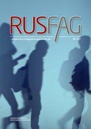 Her kan du lese hele Rusfag 1 2013 - KoRus Bergen