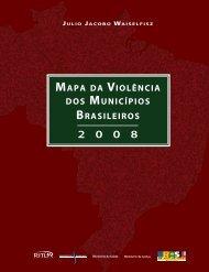 MAPA DA VIOLÊNCIA DOS MUNICÍPIOS BRASILEIROS