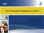 The Consumer Experience in 2014 - Medicaid.gov
