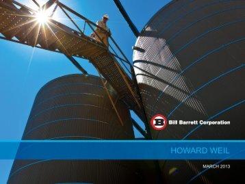 HOWARD WEIL - Bill Barrett Corporation