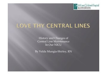 History and Changes of Central Line Maintenance In Our NICU By ...