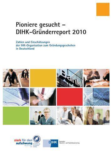 DIHK-Gründerreport 2010 - Deutscher Industrie- und ...