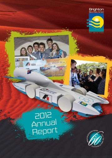 Annual Report 2012 - Brighton Secondary School
