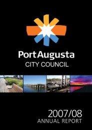 Annual report 2007/2008 - Port Augusta - SA.Gov.au