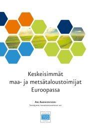 Keskeisimmät maa- ja metsätaloustoimijat Euroopassa
