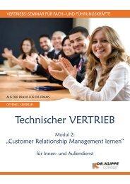 Technischer Vertrieb (Modul 2): Customer Relationship ... - Dr. Klippe