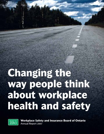Changing the way people think about workplace health and ... - wsib