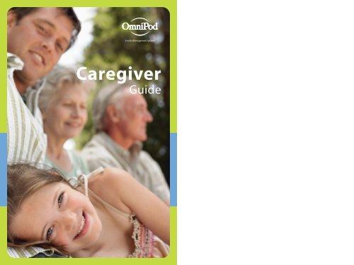 Download Caregiver Guide (PDF 5 4 MB) - Insulet Corporation