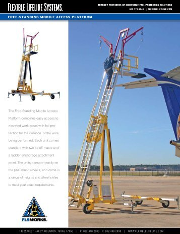 The Free-Standing Mobile Access Platform combines easy access to ...
