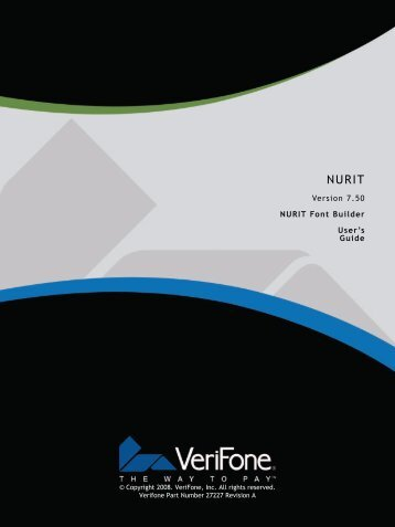 Version 7.50 NURIT Font Builder User's Guide - VeriFone DevNet