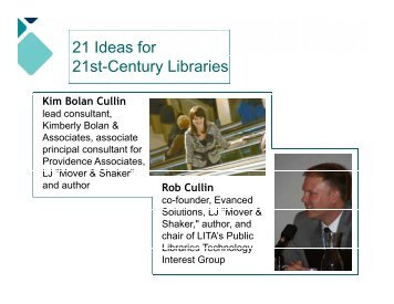 Slides: 21 Ideas for 21st-Century Libraries - WebJunction