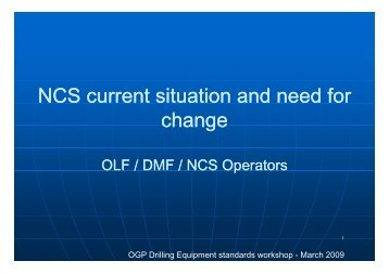 NCS current situation and need for change - OGP activities home