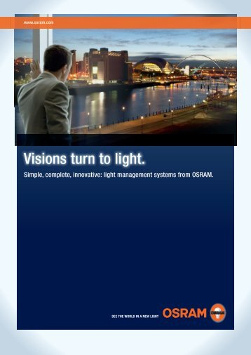 Visions turn to light. - OSRAM