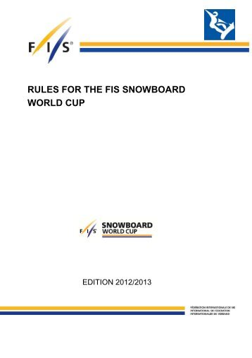 rules for the fis snowboard world cup - International Ski Federation