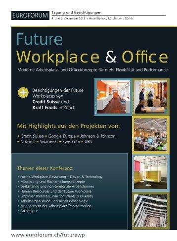 Future Workplace & Office - Bueroszene.ch