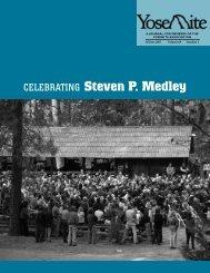 Celebrating Steven P. Medley - Yosemite Online