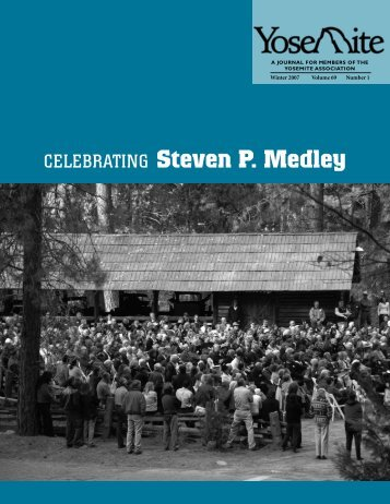 Celebrating Steven P. Medley - Yosemite Online