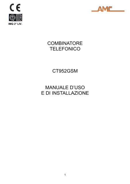 Combinatore telefonico ct952gsm manuale sintesinet for Combinatore telefonico auto