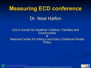 The early development instrument and ECD - Centre of Excellence ...