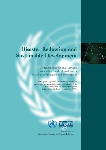 Disaster Reduction and Sustainable Development - The Global ...
